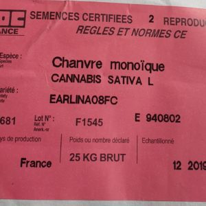 Earlina 8FC EU certified 2020 seeds (perfect for seed grain) - Cannabis - Seeds - France